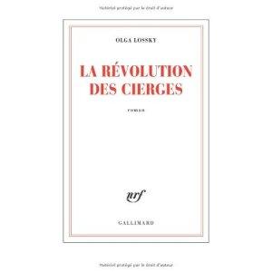Olga Lóssky - La Révolution des cierges
