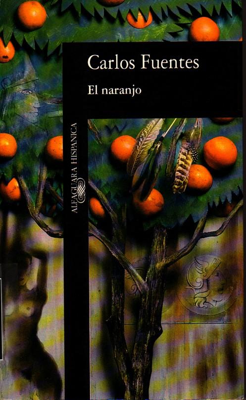 """Résultat de recherche d'images pour """"carlos fuentes el naranjo"""""""